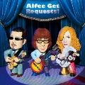 Alfee Get Requests [CD+ライナーノーツ]<初回生産限定盤B>