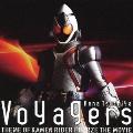 Voyagers *version FOURZE