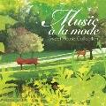 ミュージック・ア・ラ・モード スウィート・ハウス・コレクション