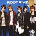 ROOT FIVE [CD+DVD]<初回生産限定盤A>