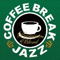 COFFEE BREAK JAZZ-PREMIUM BLEND