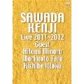 沢田研二 LIVE 2011~2012 GUEST : 瞳みのる・森本太郎・岸部一徳