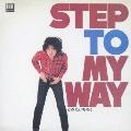 STEP TO MY WAY