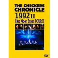 THE CHECKERS CHRONICLE 1992 II Blue Moon Stone TOUR II