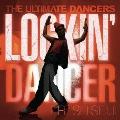 THE ULTIMATE DANCERS -LOCKIN' DANCER-