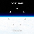 PLANET SEVEN [CD+Blu-ray Disc(Bver)]
