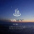 """""""ONSEN"""" ~夜の静寂(しじま)~"""