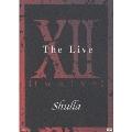 XII ~Twelve The Live