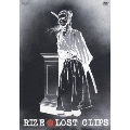 LOST CLIPS