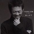I LOVE YOU singles<通常盤>