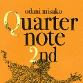 Quarternote 2nd -THE BEST OF ODANI MISAKO 1996-2003-