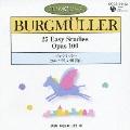 CDピアノ教則シリーズ 9::ブルグミュラー:25のやさしい練習曲