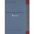 commmons: schola vol.4 Ryuichi Sakamoto Selections:Ravel
