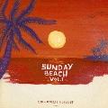 SUNDAY BEACH VOL.1 海×レゲエ・プレイリスト<完全生産限定>
