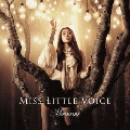 MISS LITTLE VOICE