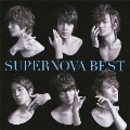 SUPERNOVA BEST [CD+DVD+アナザージャケット]<初回限定盤B>