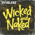 Wicked and Naked<通常盤>