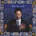 I STAND UP NOW [CD+DVD]<初回限定盤>