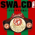 SWAのCD FINAL-クリスマスの夜に-