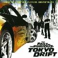 ワイルド・スピードX3 TOKYO DRIFT オリジナル・サウンドトラック<初回生産限定プライスダウン盤>