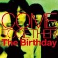 COME TOGETHER [SHM-CD+DVD]<初回限定盤>