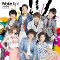 Wake up! [CD+DVD]<通常盤/AAA絵柄バージョン>