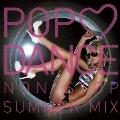 POP LOVE DANCE NON-STOP SUMMER MIX