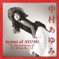 中村あゆみ ベスト Ayumi of AYUMI 30th Anniversary All Time Best<通常盤>