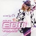 SiCK EDM VOL.02 mixed by C'k