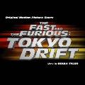 オリジナル・サウンドトラック ワイルド・スピードX3 TOKYO DRIFT