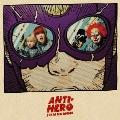 ANTI-HERO [CD+DVD]<初回限定盤B>