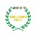 PLAYZONE '12 SONG & DANC'N。 PART II。 オリジナル・サウンドトラック