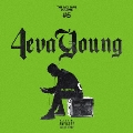 THE MIX TAPE VOLUME #5 4eva Young