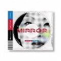 mirror<通常盤>