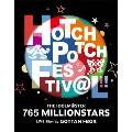 THE IDOLM@STER 765 MILLIONSTARS HOTCHPOTCH FESTIV@L!! LIVE Blu-ray GOTTANI-BOX<完全生産限定版>