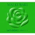Let's GOAL!-薔薇色の人生- [2CD+ブックレット]<初回限定盤 Green>