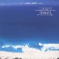 自然音シリーズ~鼓動の島,ハワイ