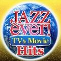 ジャズ・エヴァー!TV&ムービー・ヒッツ