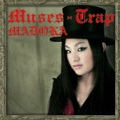 Muses-Trap [CD+DVD]<初回限定盤>