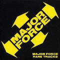 MAJOR FORCE RARE TRACKS