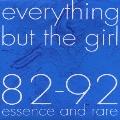 82-92 Essence And Rare<紙ジャケット仕様盤>