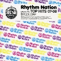 Rhythm Nation presents TOP HITS 07-08