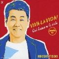 VIVA・LA・VIDA!~生きてるっていいね!~ スペイン語バージョン [CD+DVD]