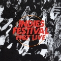 INDIES FESTIVAL 1987 LIVE [CD+DVD]