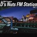 DJ PMX Presents... D's Nuts FM Station VOL.1
