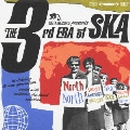 JUSTA RECORD presents THE 3rd ERA of SKA ~NORTH AMERICAN SKA COLLECTION~