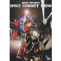 HOTEI PRESENTS SPACE COWBOY SHOW