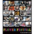 FLOWER FESTIVAL ~VISION FACTORY presents