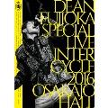 DEAN FUJIOKA Special Live 「InterCycle 2016」 at Osaka-Jo Hall