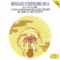 マーラー:交響曲第4番 [UHQCD]<初回限定盤>